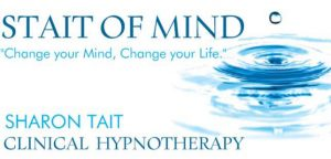 Stait of Mind - Change your mind, change your life. Sharon Tait, Clinical Hypnotherapy
